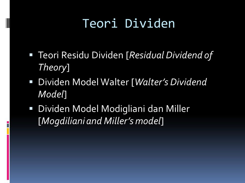 Teori Dividen Teori Residu Dividen [Residual Dividend of Theory]